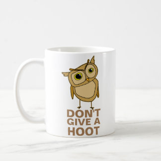 Don't Give a Hoot Coffee Mug