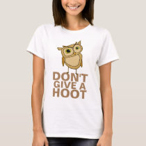 Don't Give a Hoot Women's Basic T-Shirt