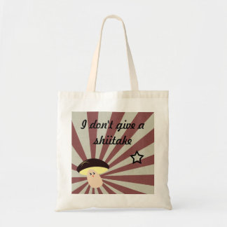 Don't Give a Shiitake Tote Bag