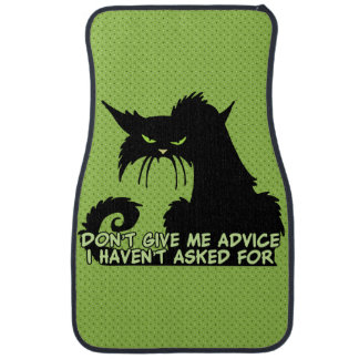 Don't Give Me Advice Angry Cat Saying Car Mat