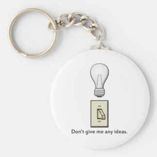Don't give me any ideas. keychain
