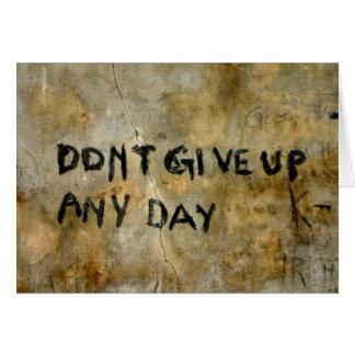Don't Give Up Graffiti - Inspirational Card