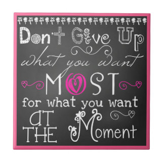 Don't Give Up Motivational CeramicTile Small Square Tile
