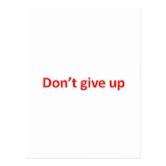 dont give up postcard