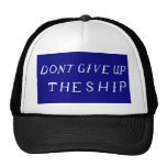 Don't Give Up The Ship Flag Hat