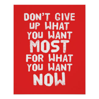 Don't give up what you want most... Poster