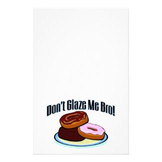 Don't Glaze Me Bro Stationery
