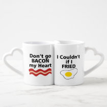 DON'T GO BACON MY HEART I COULDN'T IF I FRIED COUPLES COFFEE MUG