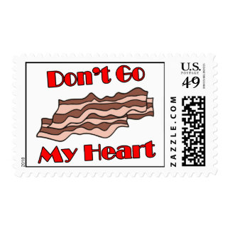 Don't Go Bacon My Heart Postage