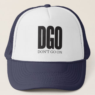Don't Go On hat
