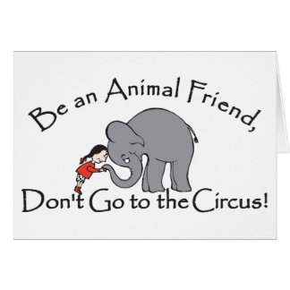 Don't Go to the Circus Card