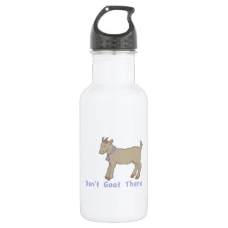 Dont Goat There 18oz Water Bottle