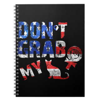Dont grab my notebook