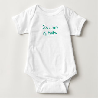 """""""Don't Harsh My Mellow"""" Baby One Piece Baby Bodysuit"""