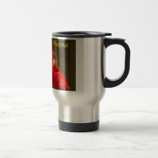 Don't Harsh My Mellow. Travel Mug