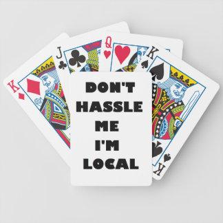 Don't Hassle Me I'm Local Card Decks