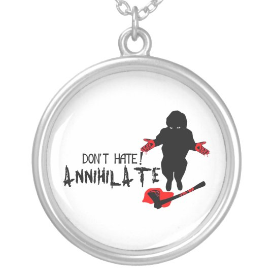 Don't Hate! Annihilate Silver Plated Necklace
