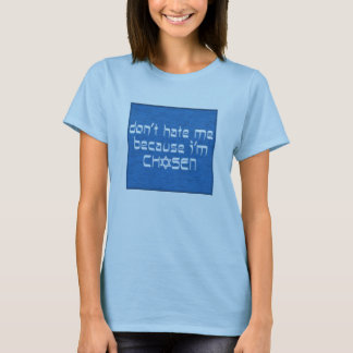 Don't Hate (baby doll shirt) T-Shirt