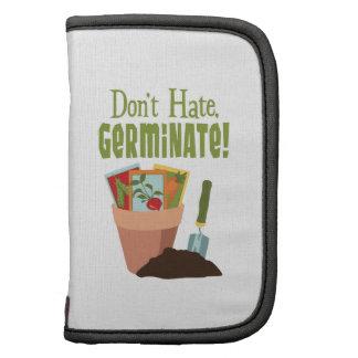 Don't Hate. GERMINATE! Organizers