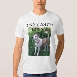 don't-hate,-i'm-beauiful, DON'T HATE!I DON'T T-Shirt
