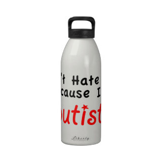 Don't Hate me Because I'm Autistic Reusable Water Bottle