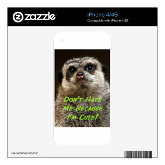 Don't Hate Me Because I'm Cute! Decal For iPhone 4S