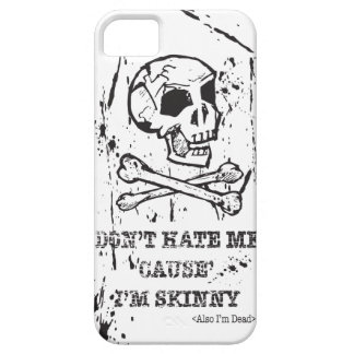 DON'T HATE ME CAUSE I'M SKINNY MAN iPhone 5 CASE