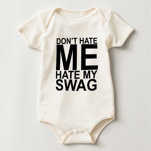 Dont Hate Me Hate My Swag T-Shirts K.png