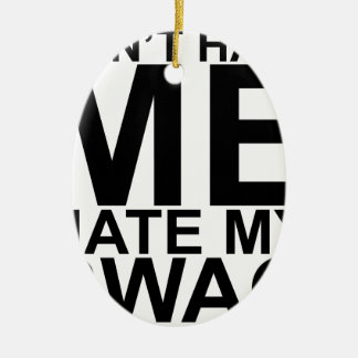 Dont Hate Me Hate My Swag T-Shirts K.png Double-Sided Oval Ceramic Christmas Ornament