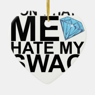 Dont Hate Me Hate My Swag T-Shirts KL.png Double-Sided Heart Ceramic Christmas Ornament