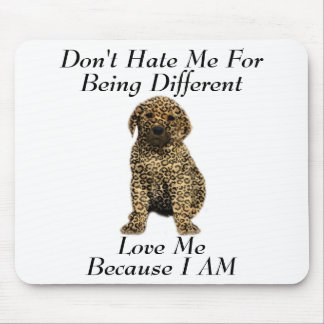 Don't Hate Me..Love Me! Puppy Dog Leopard Print Mouse Pad