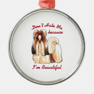 DONT HATE ME ROUND METAL CHRISTMAS ORNAMENT