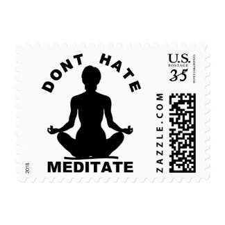 Don't Hate- Meditate Postage Stamp