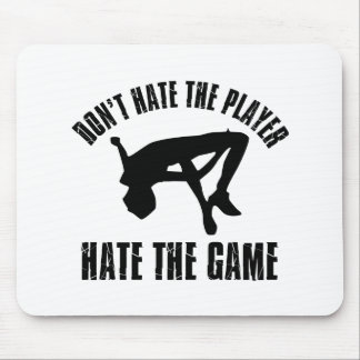 Don't hate the player Funny jumping designs Mouse Pad