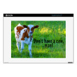 Don't Have A Cow Decal For Laptop