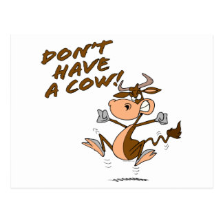 dont have a cow humorous cow cartoon postcard