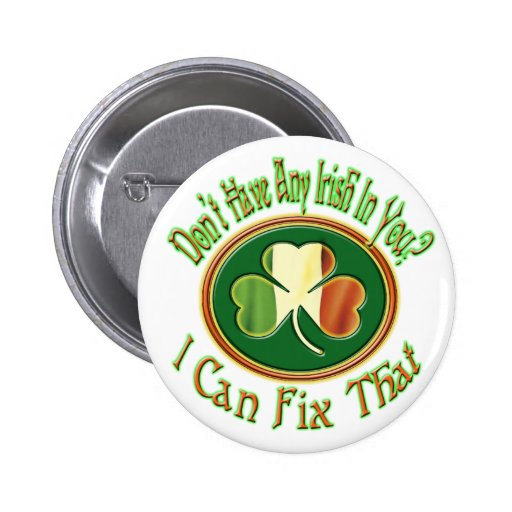 Don't have any Irish in you? Pin