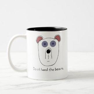 Don't Heed the Bears Mug
