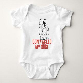 Don't Hello My Dog - French Bulldog T-shirt