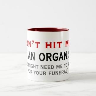 Don't hit an organist mug