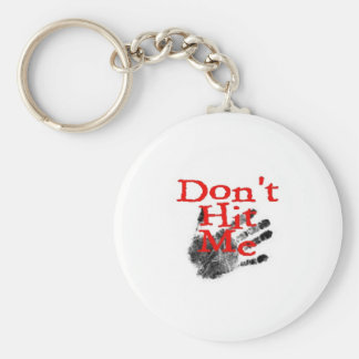 Don't Hit Me Keychain