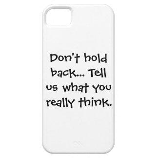 Don't hold back, tell us - Senior citizens - iPhone SE/5/5s Case
