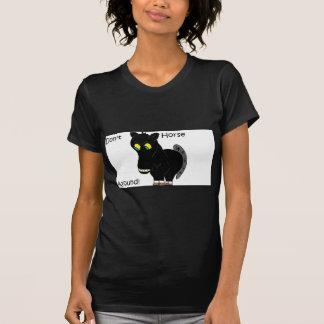 Don't Horse Around Tshirt