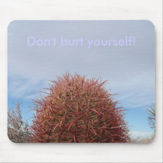 Don't hurt yourself! mouse pad