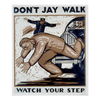 Don't Jay Walk 1937 WPA Poster