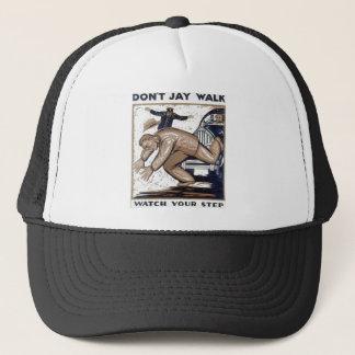 Don't jay walk 1937 WPA Trucker Hat