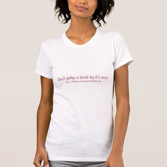 """""""Don't judge a book by it's cover."""" T-Shirt"""