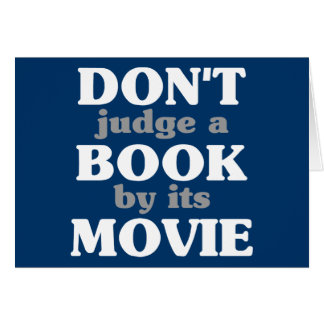 Don't Judge a Book by its Movie Card