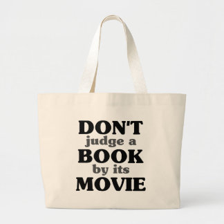 Don't Judge a Book by its Movie Large Tote Bag