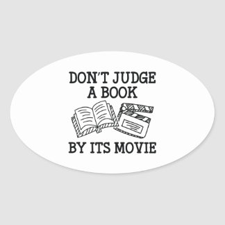 Don't Judge A Book By Its Movie Oval Sticker